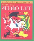 Ebook Bác sỹ Ai - Bô - Lít: Phần 1