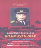 Đại tướng, tổng tư lệnh võ nguyên giáp - vị tướng của hòa bình: phần 2