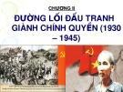 Bài giảng Đường lối cách mạng của Đảng cộng sản Việt Nam: Chương II
