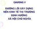 Bài giảng Đường lối cách mạng của Đảng cộng sản Việt Nam: Chương V - Nguyễn Đinh Quốc Cường