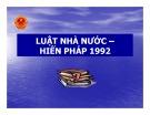 Bài giảng Luật nhà nước - Hiến pháp năm 1992