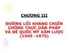 Bài giảng Đường lối cách mạng của Đảng Cộng sản Việt Nam: Chương 3 - Nguyễn Đình Quốc Cường