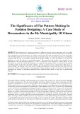 The significance of flat pattern making in fashion designing: A case study of dressmakers in the ho municipality of Ghana