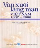 Ebook Văn xuôi lãng mạn Việt Nam 1887-2000 (Tập III - 1946-1975: Quyển 1): Phần 1
