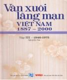 Ebook Văn xuôi lãng mạn Việt Nam 1887-2000 (Tập III - 1946-1997: Quyển 3): Phần 1