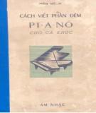 Ebook Cách viết phần đệm Pi-a-nô cho ca khúc: Phần 1