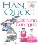Ebook Hàn Quốc - Đất nước và con người: Phần 2