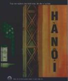 Thủ đô Hà Nội - Chu kỳ của những đổi thay: Phần 2