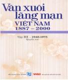 Ebook Văn xuôi lãng mạn Việt Nam 1887-2000 (Tập III - 1946-1997: Quyển 2): Phần 1