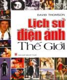 Khám phá lịch sử điện ảnh thế giới: Phần 2
