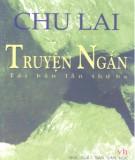 Tuyển tập truyện ngắn Chu Lai (tái bản lần thứ hai): Phần 1