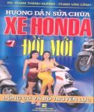 Hướng dẫn kỹ thuật dẫn sửa chữa xe Honda đời mới - Tập 1: Động cơ và bộ truyền lực