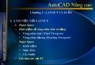 Bài giảng AutoCAD nâng cao - Chương 2: Layout và in ấn