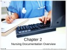Lecture Nursing documentation using electronic health records: Chapter 2 - Byron R. Hamilton, Mary Harper, Paul Moore