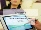 Lecture Nursing documentation using electronic health records: Chapter 4 - Byron R. Hamilton, Mary Harper, Paul Moore