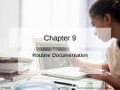 Lecture Nursing documentation using electronic health records: Chapter 9 - Byron R. Hamilton, Mary Harper, Paul Moore