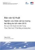 Báo cáo kỹ thuật Nghiên cứu khảo sát lực lượng lao động du lịch năm 2015 - Khu vực 3 tỉnh Duyên hải miền Trung: Thừa Thiên Huế, TP Đà Nẵng và Quảng Nam