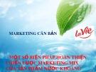 Bài thuyết trình: Một số biện pháp hoàn thiện chiến lược marketing mix của sản phẩm nước khoáng thiên nhiên Lavie  tại thị trường TP.HCM