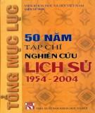 Ebook Tổng mục lục 50 năm tạp chí nghiên cứu lịch sử (1954-2004): Phần 2