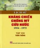 Ebook Lịch sử kháng chiến chống Mỹ cứu nước 1954-1975 (Tập 8: Toàn thắng): Phần 2