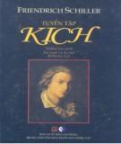 Tuyển tập kịch của Friedrich Schiller: Phần 1