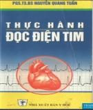 Thực hành kỹ năng đọc điện tim (Tái bản lần thứ nhất có bổ sung, sửa chữa): Phần 1