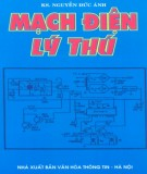 Khám phá mạch điện lý thú (Tái bản): Phần 1