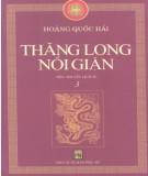 Tiểu thuyết lịch sử - Bão táp triều Trần (Tập 3: Thăng Long nổi giận): Phần 1