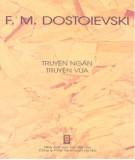 Ebook Truyện ngắn và vừa F.M.Dostoievski: Phần 1