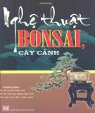 Ebook Nghệ thuật bonsai, cây cảnh: Phần 1
