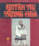 Tiểu thuyết lịch sử - Quyền trí Trung Hoa (Tập 2): Phần 1
