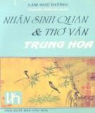 Ebook Nhân sinh quan và thơ văn Trung Hoa: Phần 1