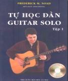 Sổ tay tự học đàn guitar solo (Tập 1): Phần 1