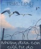 Truyện ngắn - Những đứa con của tự do: Phần 1