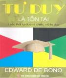 Ebook Tư duy là tồn tại (6 sắc thái tư duy - 6 chiếc mũ tư duy): Phần 2