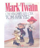 Ebook Chuyện phiêu lưu của Tom Sawyer: Phần 2