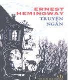 Ebook Truyện ngắn Ernest Hemingway: Phần 1