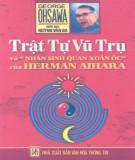 Ebook Trật tự vũ trụ và nhân sinh quan xoắn ốc của Herman Aihara: Phần 1