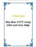 Tóm tắt Khóa luận: Bảo đảm ATTT trong kiểm soát truy nhập
