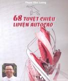 Bật mí về 68 tuyệt chiêu luyện Autocad