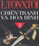 Tiểu thuyết sử thi - Chiến tranh và hòa bình (Tập 2): Phần 2
