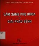 Ebook Lâm sàng sản phụ khoa và giải phẫu bệnh (xuất bản lần thứ hai): Phần 2
