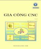 Kỹ thuật gia công CNC (Tập 2: Kỹ thuật cơ khí): Phần 2