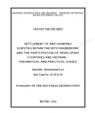Summary of the doctoral dissertation: Settlement of anti-dumping disputes within the WTO framework and the participation of developing countries and Vietnam – Theoretical and practical issues