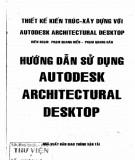 Ebook Hướng dẫn sử dụng Autodesk Architectural Desktop: Phần 1