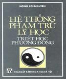 Tìm hiểu hệ thống phạm trù lý học - Triết học phương Đông: Phần 2