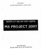Ebook Quản lý dự án xây dựng MS Project 2007: Phần 1
