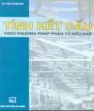 Ebook Tính kết cấu theo phương pháp phần tử hữu hạn: Phần 1