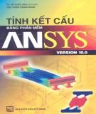 Ebook Tính kết cấu bằng phần mềm ANSYS VERSION 10.0: Phần 2