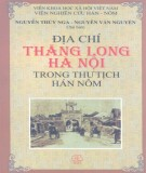 Khám phá Địa chí Thăng Long - Hà Nội trong thư tịch Hán Nôm: Phần 2